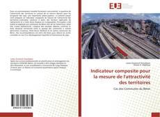 Couverture de Indicateur composite pour la mesure de l'attractivité des territoires