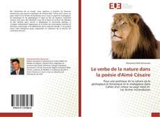 Capa do livro de Le verbe de la nature dans la poésie d'Aimé Césaire
