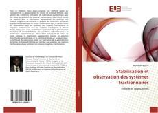 Bookcover of Stabilisation et observation des systèmes fractionnaires