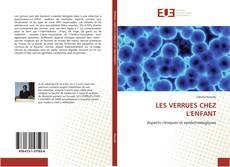 LES VERRUES CHEZ L'ENFANT kitap kapağı