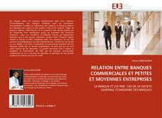 RELATION ENTRE BANQUES COMMERCIALES ET PETITES ET MOYENNES ENTREPRISES kitap kapağı