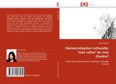 """Bookcover of Démocratisation culturelle: """"mot valise"""" ou mot d'ordre?"""