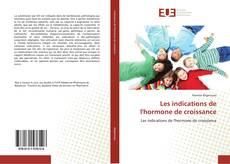 Обложка Les indications de l'hormone de croissance