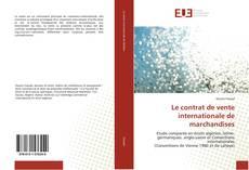 Capa do livro de Le contrat de vente internationale de marchandises