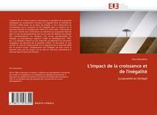 Bookcover of L'impact de la croissance et de l'inégalité