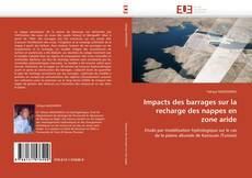 Impacts des barrages sur la recharge des nappes en zone aride kitap kapağı