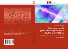 Bookcover of Commande de la génératrice asynchrone à double alimentation