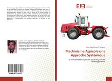 Bookcover of Machinisme Agricole une Approche Systémique