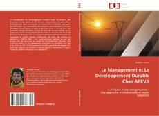 Couverture de Le Management et Le Développement Durable Chez AREVA