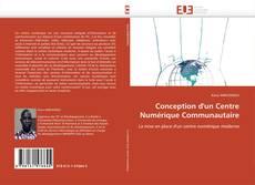 Bookcover of Conception d'un Centre Numérique Communautaire