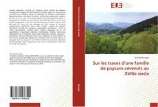 Buchcover von Sur les traces d'une famille de paysans cévenols au XVIIIe siecle