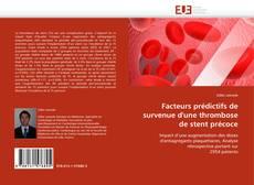 Bookcover of Facteurs prédictifs de survenue d'une thrombose de stent précoce