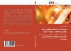 Buchcover von Approche d'optimisation basée sur la simulation
