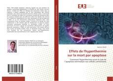 Bookcover of Effets de l'hyperthermie sur la mort par apoptose