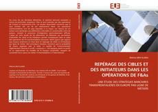 Bookcover of REPÉRAGE DES CIBLES ET DES INITIATEURS DANS LES OPÉRATIONS DE F&As