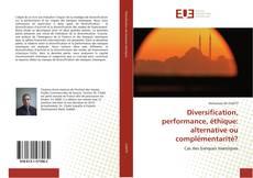 Capa do livro de Diversification, performance, éthique: alternative ou complémentarité?
