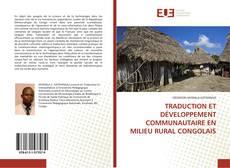 Bookcover of TRADUCTION ET DÉVELOPPEMENT COMMUNAUTAIRE EN MILIEU RURAL CONGOLAIS