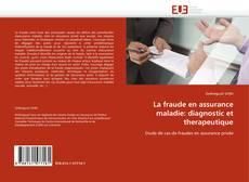 Обложка La fraude en assurance maladie: diagnostic et therapeutique