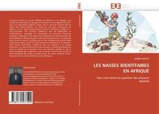 Bookcover of LES NASSES IDENTITAIRES EN AFRIQUE