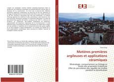 Borítókép a  Matières premières argileuses et applications céramiques - hoz