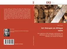 Bookcover of Art thérapie en Afrique noire
