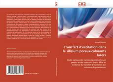 Couverture de Transfert d'excitation dans le silicium poreux-colorants lasers