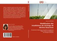Couverture de Modélisation des installations de stockage de déchets bioactives