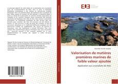 Capa do livro de Valorisation de matières premières marines de faible valeur ajoutée