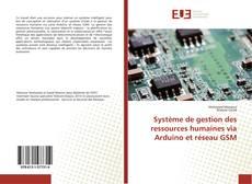 Portada del libro de Système de gestion des ressources humaines via Arduino et réseau GSM