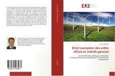 Bookcover of Droit européen des aides d'Etat et intérêt général