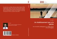 Capa do livro de Un établissement qui a la pêche