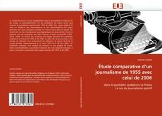 Bookcover of Étude comparative d'un journalisme de 1955 avec celui de 2006