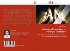 Copertina di Mutations Financières et Politique Monétaire