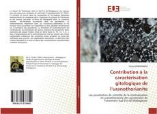 Buchcover von Contribution à la caractérisation gitologique de l'uranothorianite