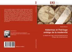 Habermas et l'héritage ambigu de la modernité的封面