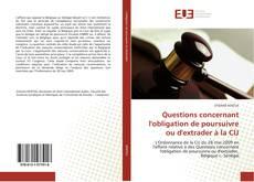 Обложка Questions concernant l'obligation de poursuivre ou d'extrader à la CIJ