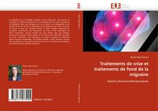 Bookcover of Traitements de crise et traitements de fond de la migraine