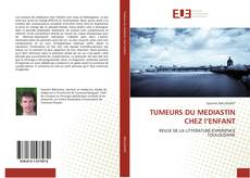 Bookcover of TUMEURS DU MEDIASTIN CHEZ l'ENFANT