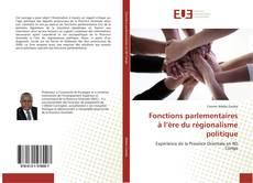 Fonctions parlementaires à l'ère du régionalisme politique kitap kapağı