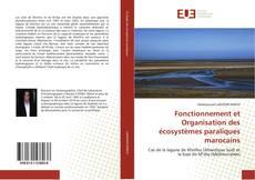 Bookcover of Fonctionnement et Organisation des écosystèmes paraliques marocains