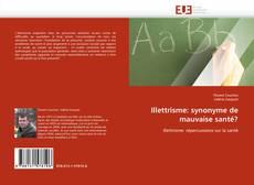 Bookcover of Illettrisme: synonyme de mauvaise santé?