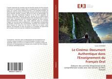 Bookcover of Le Cinéma: Document Authentique dans l'Enseignement du Français Oral