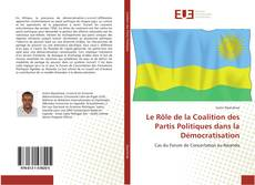Bookcover of Le Rôle de la Coalition des Partis Politiques dans la Démocratisation