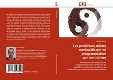 Borítókép a  Les problèmes mixtes continu/discret en programmation par contraintes - hoz
