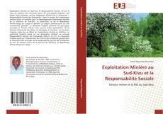 Bookcover of Exploitation Minière au Sud-Kivu et la  Responsabilité Sociale