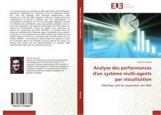 Bookcover of Analyse des performances d'un système multi-agents par visualisation