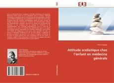 Capa do livro de Attitude scoliotique chez l'enfant en médecine générale