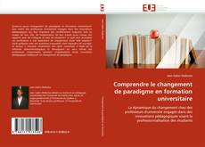 Portada del libro de Comprendre le changement de paradigme en formation universitaire