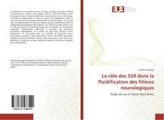 Le rôle des SSR dans la fluidification des filières neurologiques kitap kapağı