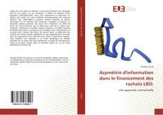 Buchcover von Asymétrie d'information dans le financement des rachats LBO: